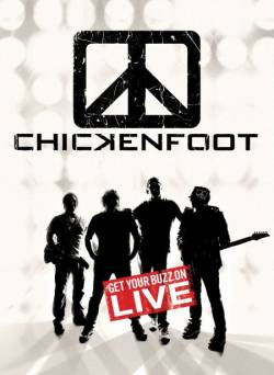 Chickenfoot : Get Your Buzz On - Live