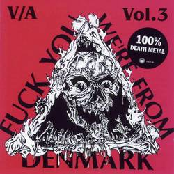 Compilations : Fuck You, We're From Denmark Vol 3