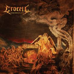 Crocell (DK) : Come Forth Plague