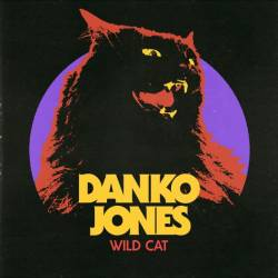 Danko Jones : Wild Cat