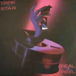 Dark Star : Real to Reel