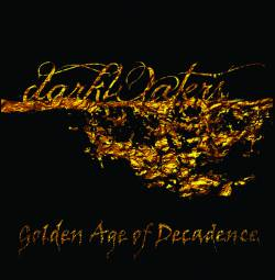 Darkwaters : Golden Age of Decadence
