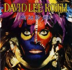 David Lee Roth : Eat 'Em and Smile