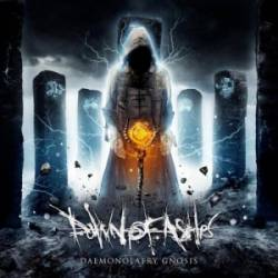 Dawn Of Ashes : Daemonolatry Gnosis