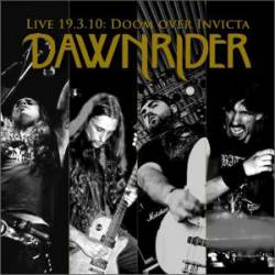 Dawnrider (POR) : Live 19.3.2010: Doom Over Invicta