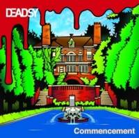 Deadsy : Commencement