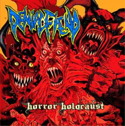 Denial Fiend : Horror Holocaust