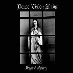 Dense Vision Shrine : Magic and Mystery