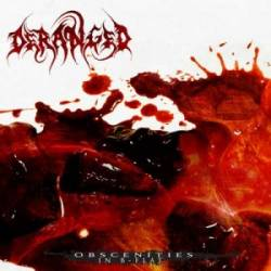 Deranged (SWE) : Obscenities in B Flat