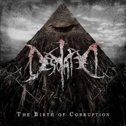 Desolated (UK) : The Birth of Corruption
