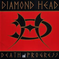 Diamond Head : Death and Progress