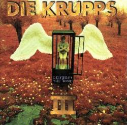 Die Krupps : III - Odyssey of the Mind
