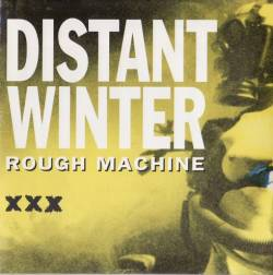 Distant Winter : Rough Machine