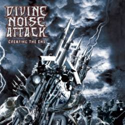 Divine Noise Attack : Creating the End