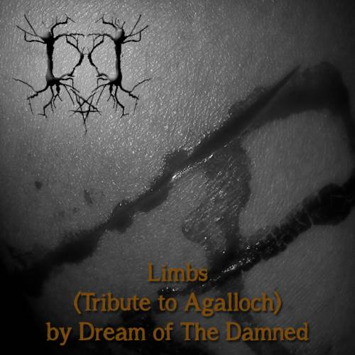 Dream Of The Damned : Limbs (Agalloch Cover)
