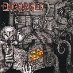 Engorged : Where Monsters Dwell