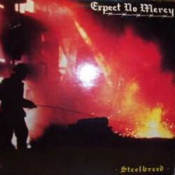 Expect No Mercy (GER) : Steelbreed