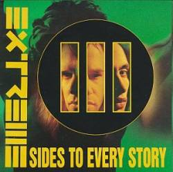 Extreme (USA) : III Sides to Every Story