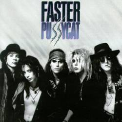 Faster Pussycat : Faster Pussycat