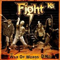 Fight (USA) : K5 : the War of Words Demos