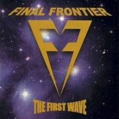 Final Frontier (CAN) : The First Wave