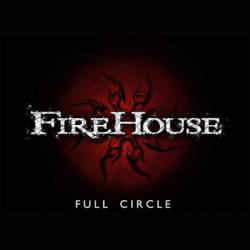 Firehouse (USA) : Full Circle
