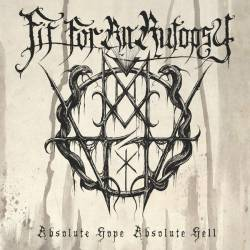 Fit For An Autopsy : Absolute Hope Absolute Hell