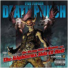 Five Finger Death Punch : The Wrong Side of Heaven and the Righteous Side of Hell, Volume 2
