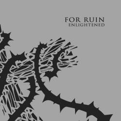 For Ruin : Enlightened