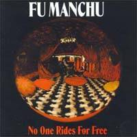 Fu Manchu : No One Rides for Free