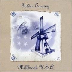 Golden Earring : Millbrook U.S.A.