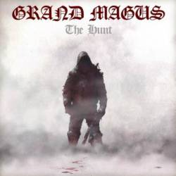 Grand Magus : The Hunt
