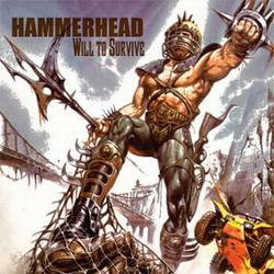 Hammerhead (UK) : Will to Survive