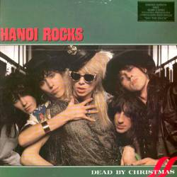 Hanoi Rocks : Dead by Christmas