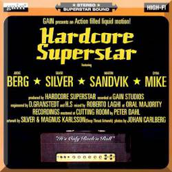 Hardcore Superstar : It's Only Rock 'n' Roll