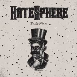 Hatesphere : To the Nines