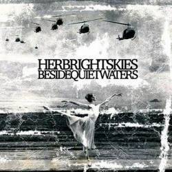 Her Bright Skies : Beside Quiet Waters