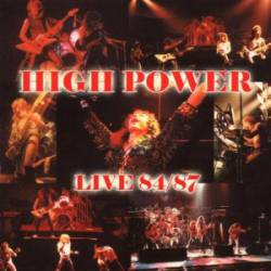 High Power : Live 84 - 87