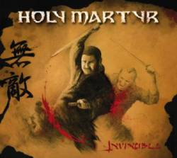 Holy Martyr : Invincible