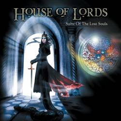 House Of Lords : Saint of the Lost Souls