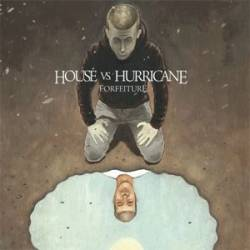 House Vs. Hurricane : Forfeiture