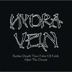 Hydra Vein : Rather Death ... & After the Dream