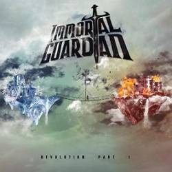 Immortal Guardian : Revolution Part. I