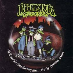 Infectious Grooves : The Plague That Makes Your Booty Move...It's the Infectious Grooves