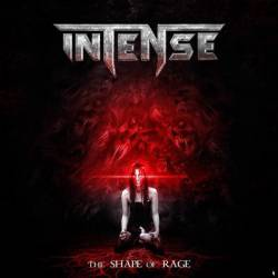Intense (UK) : The Shape of Rage
