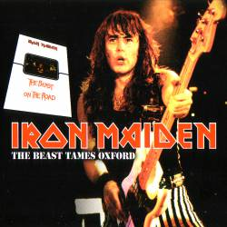 Iron Maiden (UK-1) : The Beast Tames Oxford