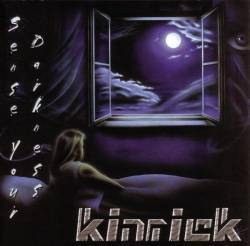 Kinrick : Sense Your Darkness