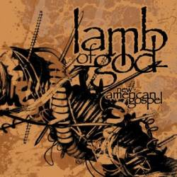 Lamb Of God : New American Gospel