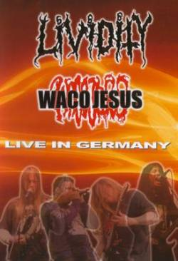 Lividity : Live in Germany