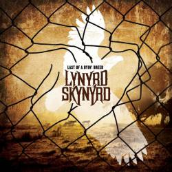 Lynyrd Skynyrd : Last of a Dyin' Breed